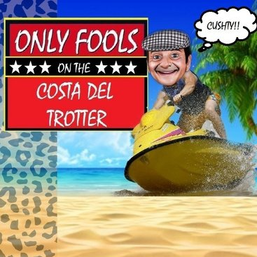 Only Fools On The Costa Del Trotter Dinner Show