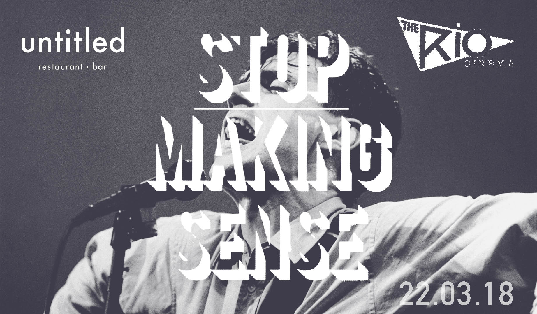 UNTITLED BAR PRESENTS STOP MAKING SENSE
