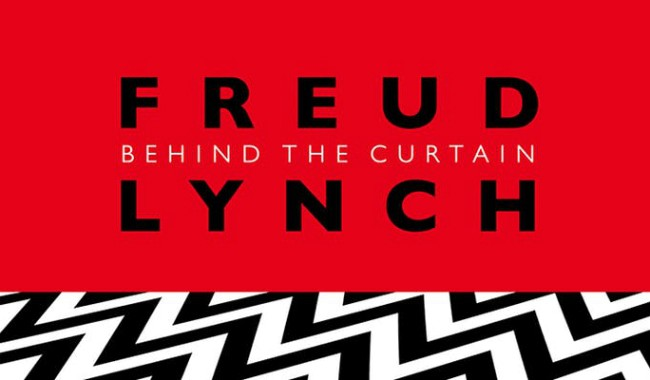 Freud/Lynch: Behind the Curtain