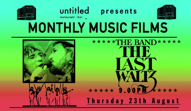 Untitled Bar Presents: The Last Waltz