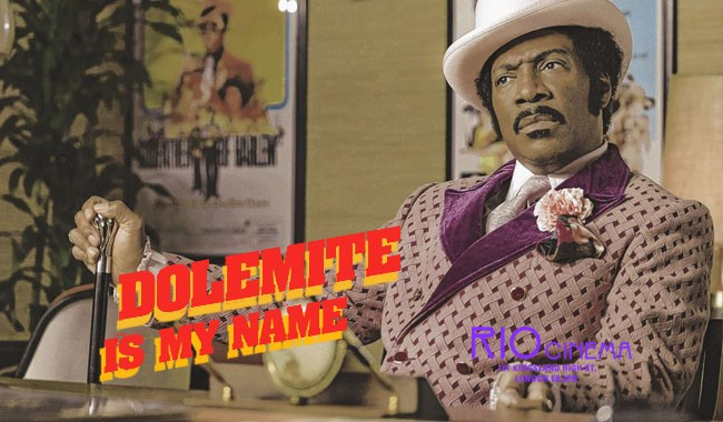 DOLEMITE IS MY NAME P&B
