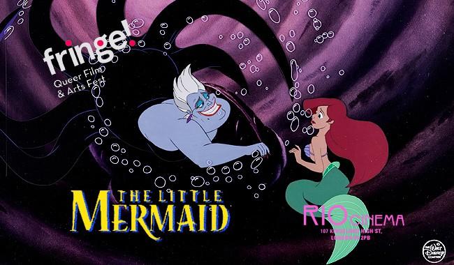 Fringe! Cult Classic Dragalong: The Little Mermaid