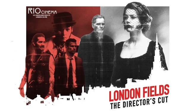 London Fields: The Secret Director's Cut + Q&A