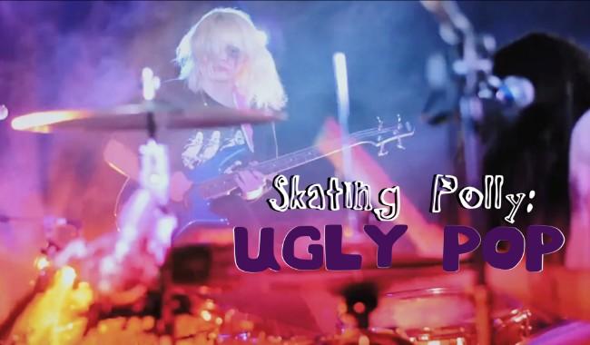 DnR - Skating Polly: Ugly Pop