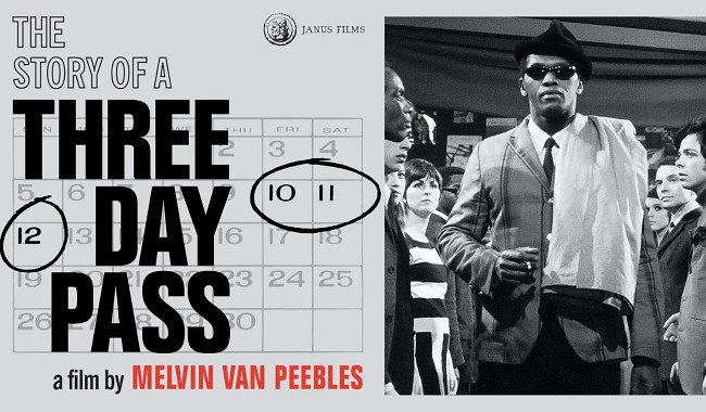 Melvin van Peebles Double Bill - THE STORY OF A THREE DAY PASS