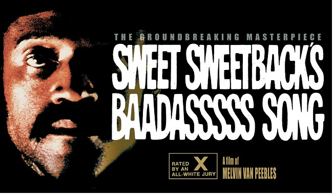 Melvin van Peebles Double Bill - SWEET SWEETBACK'S BAADASSSSS SO