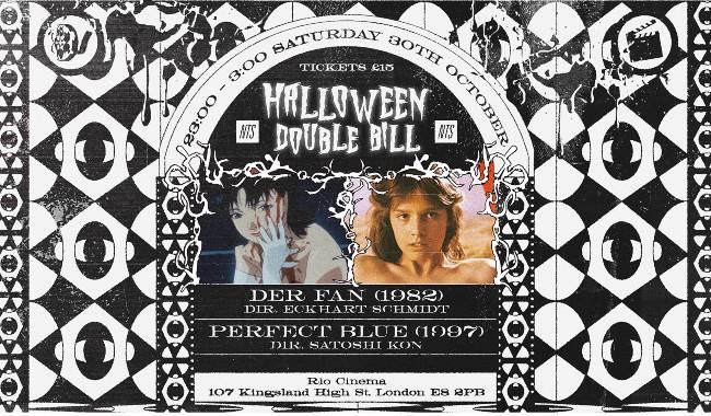 NTS Halloween Double Bill: Perfect Blue & Der Fan