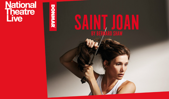 NT Live Encore: SAINT JOAN