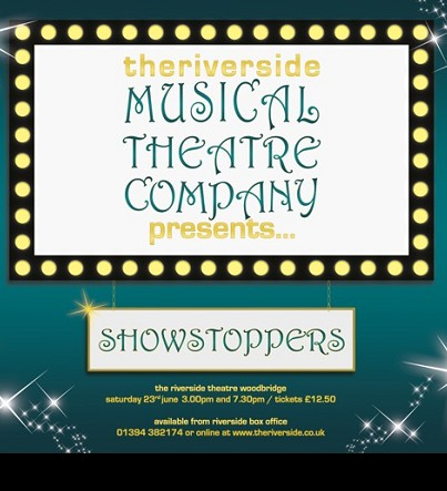 Theriverside Musical Theatre Company Presents Showstoppers
