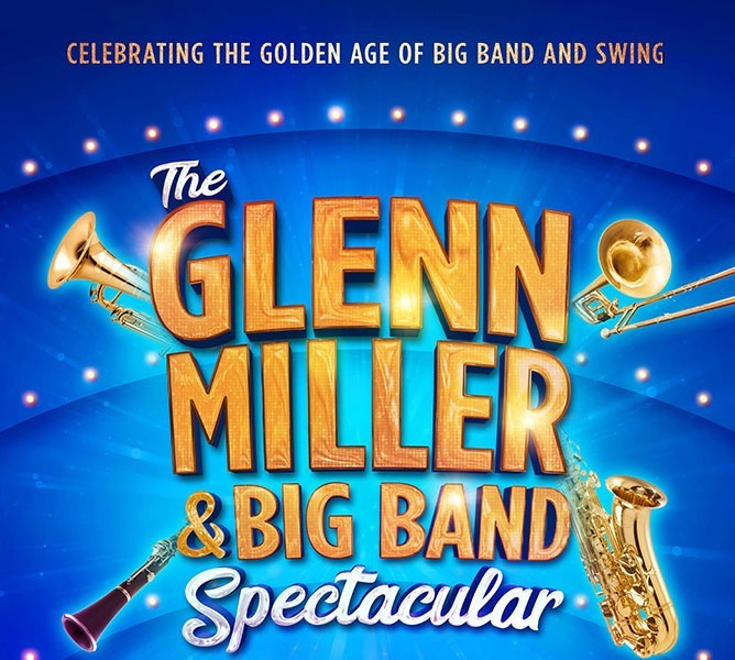 The Glenn Miller and Big Band Spectacular