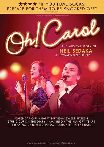 Oh Carol! The Musical Story of Neil Sedaka & Howard Greenfield