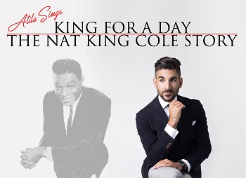 King For A Day: The Nat King Cole Story - Live On Stage