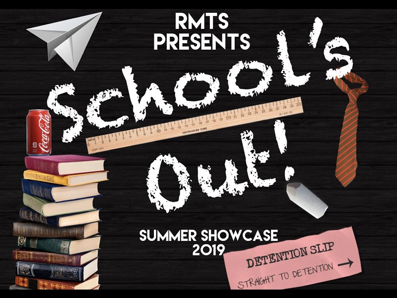 RMTS Showcase - School's Out!