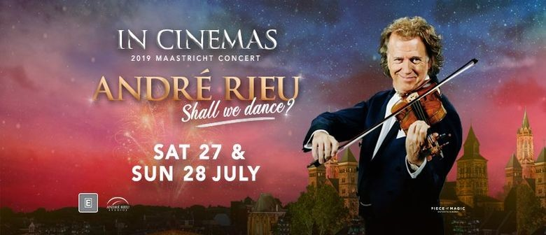 Andre Rieu 2019: Shall We Dance?