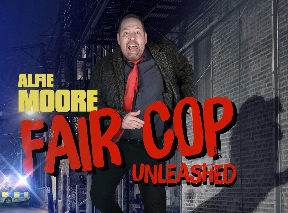 Alfie Moore Fair Cop