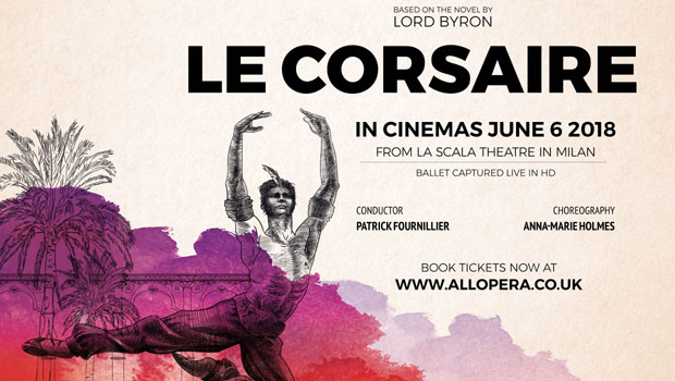 All'Opera 2017/18 Season: Le Corsaire