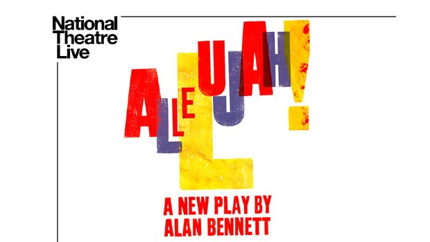 National Theatre Live: Allelujah!