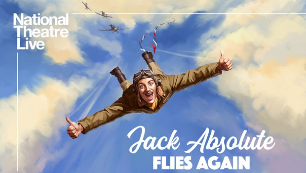 National Theatre Live: Jack Absolute Flies Again