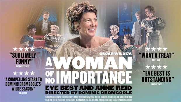 Oscar Wilde Season: A Woman of No Importance