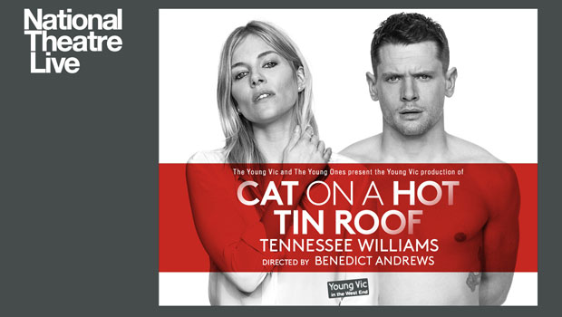 National Theatres Live - Cat On A Hot Tin Roof