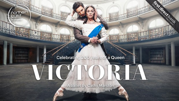 The Northern Ballet: Victoria