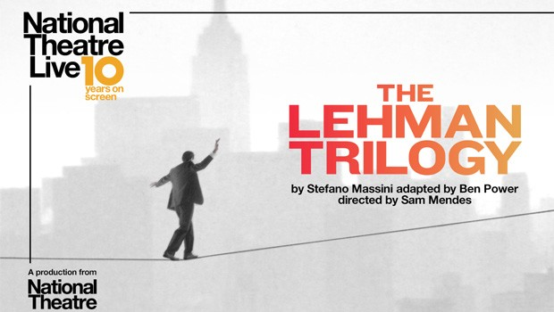 National Theatres Live: The Lehman Trilogy