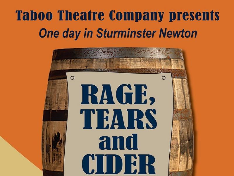 Rage, Tears & Cider