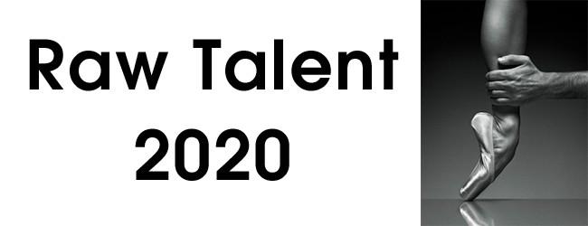 Raw Talent 2020