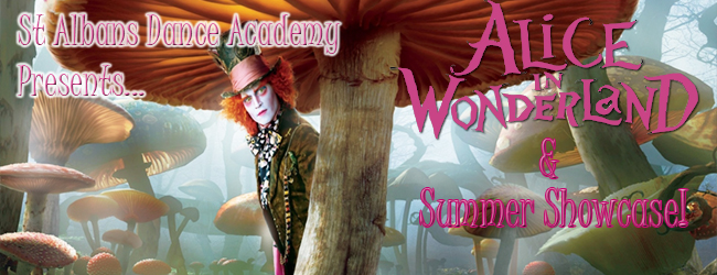 Alice in Wonderland & Summer Showcase!