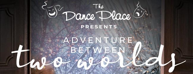 Adventure Between Two Worlds