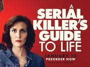 A Serial Killers Guide to Life