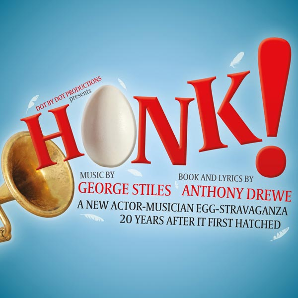 Honk by George Stiles and Anthony Drewe