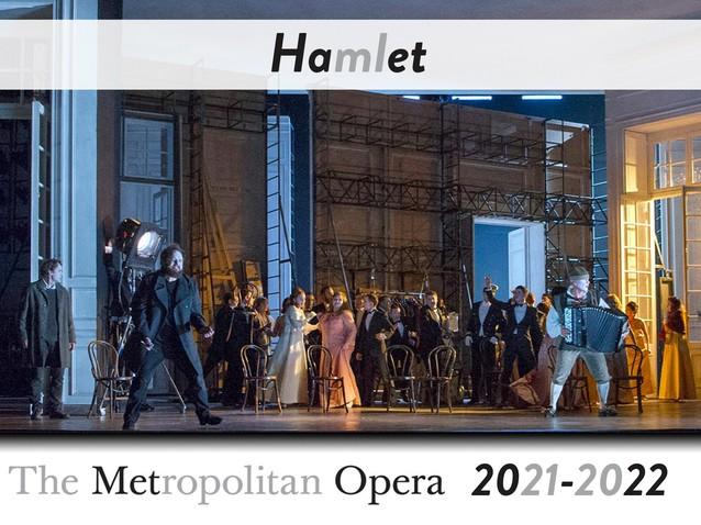 Met Opera: Hamlet