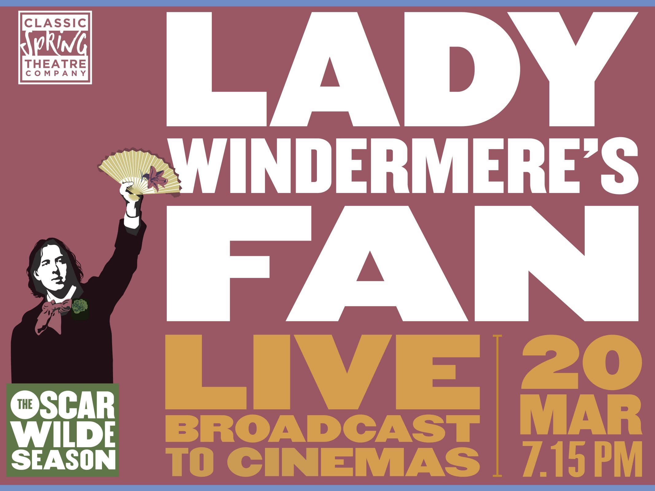 OSCAR WILDE - Lady Windermere's Fan (Live)