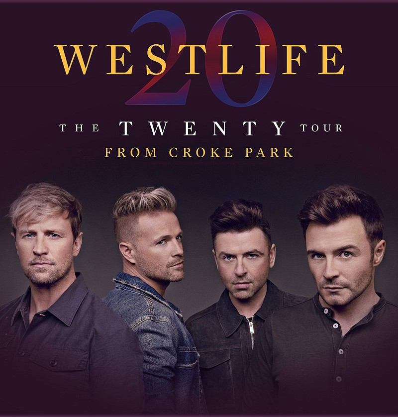 WESTLIFE: The Twenty Tour - From Croke Park