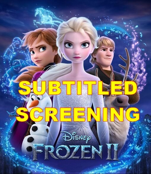 FROZEN 2 - SUBTITLED for Hard-of-Hearing