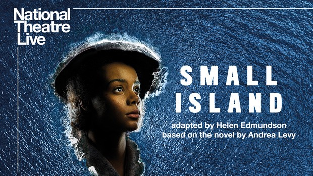 Nation Theatre Live: The Small Island