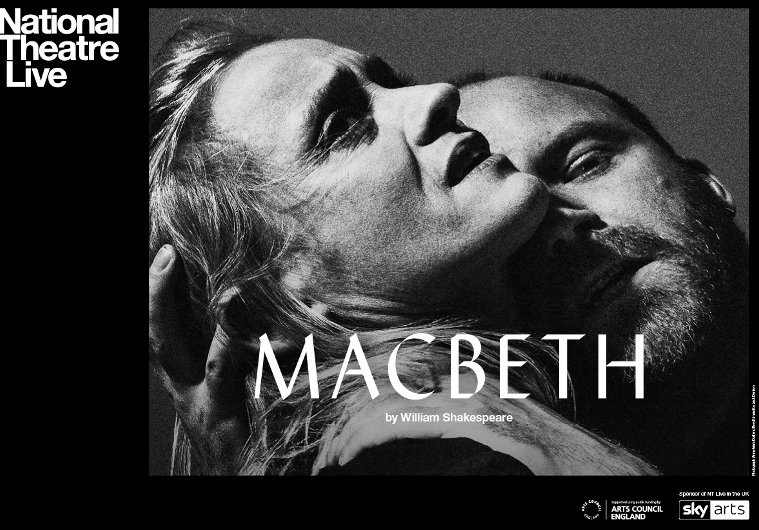 MACBETH BY WILLIAM SHAKESPEARE - NT LIVE